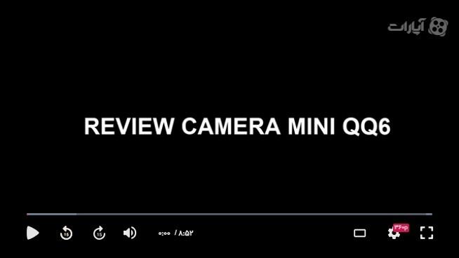 راهنمای استفاده از دوربین QQ6